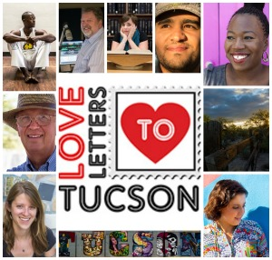 What was your favorite Love Letter to Tucson